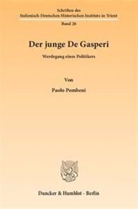 Der junge De Gasperi.