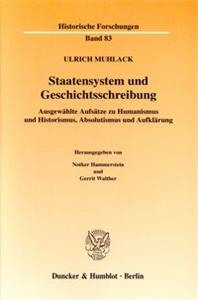 Staatensystem und Geschichtsschreibung.