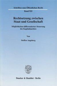 Rechtsetzung zwischen Staat und Gesellschaft.