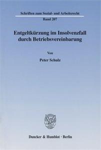Entgeltkürzung im Insolvenzfall durch Betriebsvereinbarung.
