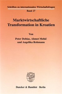 Marktwirtschaftliche Transformation in Kroatien.