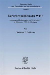 Der ordre public in der WTO.