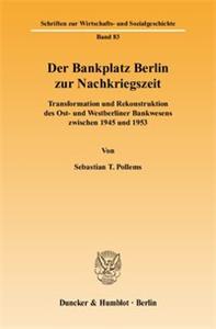 Der Bankplatz Berlin zur Nachkriegszeit.