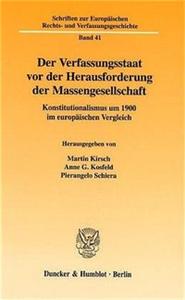 Der Verfassungsstaat vor der Herausforderung der Massengesellschaft.