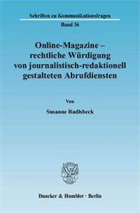 Online-Magazine – rechtliche Würdigung von journalistisch-redaktionell gestalteten Abrufdiensten.