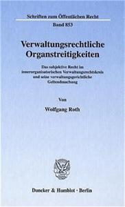 Verwaltungsrechtliche Organstreitigkeiten.