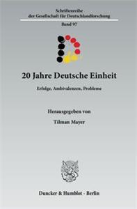 20 Jahre Deutsche Einheit.