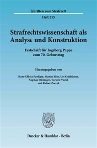 Strafrechtswissenschaft als Analyse und Konstruktion.