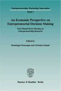 An Economic Perspective on Entrepreneurial Decision Making.