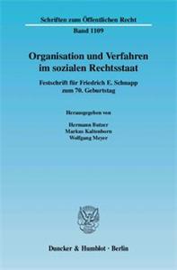 Organisation und Verfahren im sozialen Rechtsstaat.