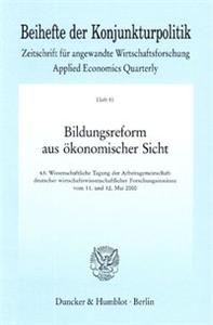 Bildungsreform aus ökonomischer Sicht.