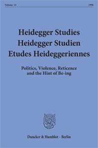 Heidegger Studies / Heidegger Studien / Etudes Heideggeriennes.