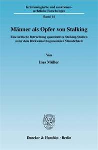 Männer als Opfer von Stalking.