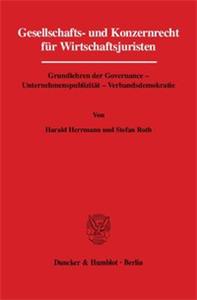 Gesellschafts- und Konzernrecht für Wirtschaftsjuristen.