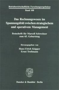 Das Rechnungswesen im Spannungsfeld zwischen strategischem und operativem Management.