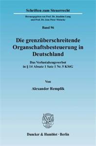 Die grenzüberschreitende Organschaftsbesteuerung in Deutschland.