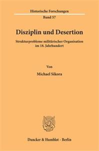 Disziplin und Desertion.