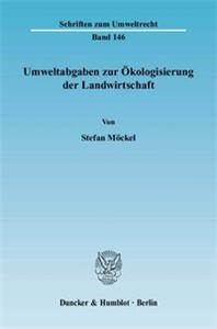 Umweltabgaben zur Ökologisierung der Landwirtschaft.