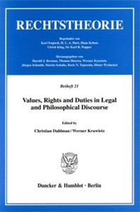 Values, Rights and Duties in Legal and Philosophical Discourse.