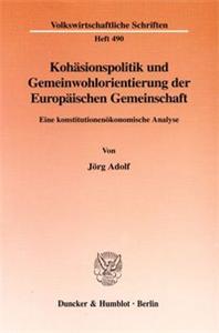 Kohäsionspolitik und Gemeinwohlorientierung der Europäischen Gemeinschaft.