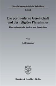 Die postmoderne Gesellschaft und der religiöse Pluralismus.
