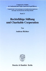 Rechtsfähige Stiftung und Charitable Corporation.