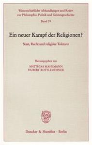 Ein neuer Kampf der Religionen?