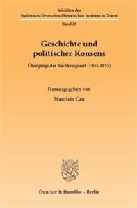 Geschichte und politischer Konsens.