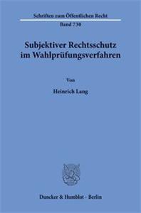 Subjektiver Rechtsschutz im Wahlprüfungsverfahren.