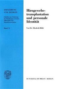 Hirngewebetransplantation und personale Identität.