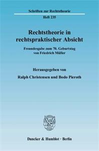 Rechtstheorie in rechtspraktischer Absicht.