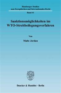 Sanktionsmöglichkeiten im WTO-Streitbeilegungsverfahren.