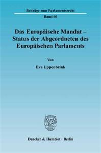 Das Europäische Mandat - Status der Abgeordneten des Europäischen Parlaments.