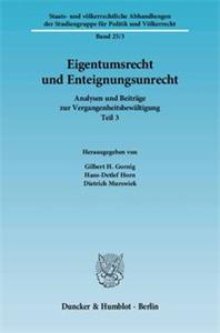Eigentumsrecht und Enteignungsunrecht.