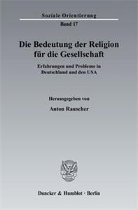 Die Bedeutung der Religion für die Gesellschaft.