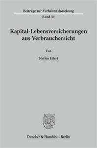 Kapital-Lebensversicherungen aus Verbrauchersicht.