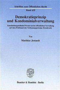 Demokratieprinzip und Kondominialverwaltung.