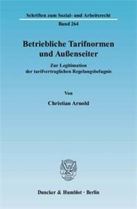 Betriebliche Tarifnormen und Außenseiter.