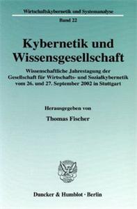 Kybernetik und Wissensgesellschaft.