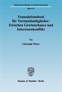 Transaktionsboni für Vorstandsmitglieder: Zwischen Gewinnchance und Interessenkonflikt.