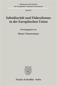 Subsidiarität und Föderalismus in der Europäischen Union.