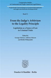 From the Judge's Arbitrium to the Legality Principle.