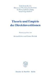 Theorie und Empirie der Direktinvestitionen.