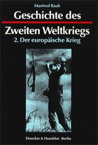 Geschichte des Zweiten Weltkriegs.