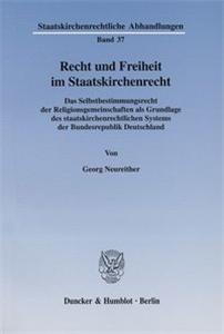 Recht und Freiheit im Staatskirchenrecht.