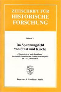 Im Spannungsfeld von Staat und Kirche.