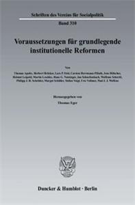 Voraussetzungen für grundlegende institutionelle Reformen.