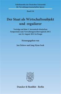 Der Staat als Wirtschaftssubjekt und -regulierer.