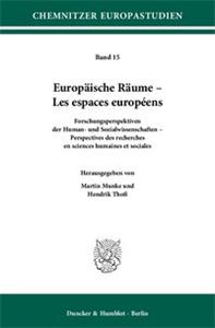 Europäische Räume – Les espaces européens.
