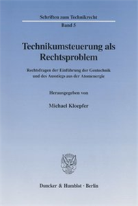 Technikumsteuerung als Rechtsproblem.